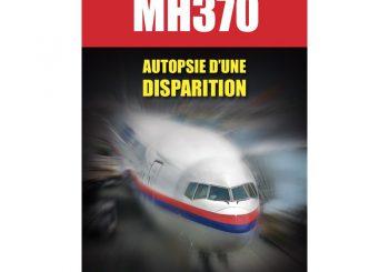 Livre : LE MYSTÈRE DU VOL MH370 Autopsie d'une disparition